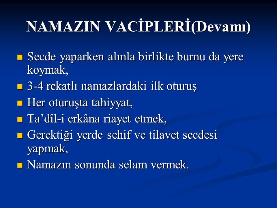 NAMAZIN VACİPLERİ(Devamı)