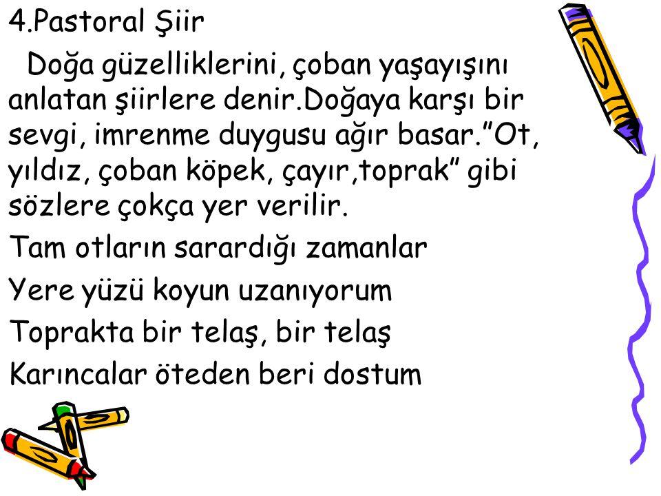 4.Pastoral Şiir