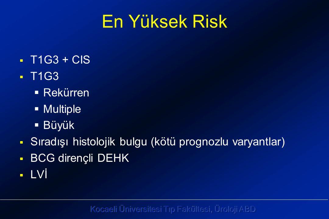En Yüksek Risk T1G3 + CIS T1G3 Rekürren Multiple Büyük