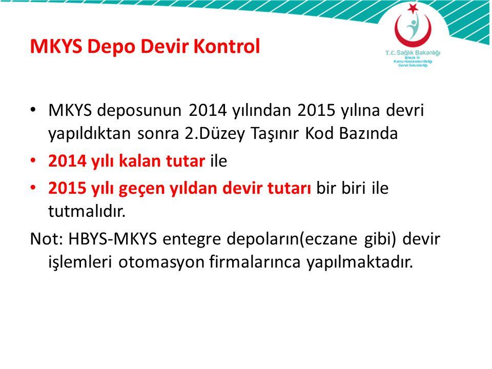 MKYS Depo Devir Kontrol