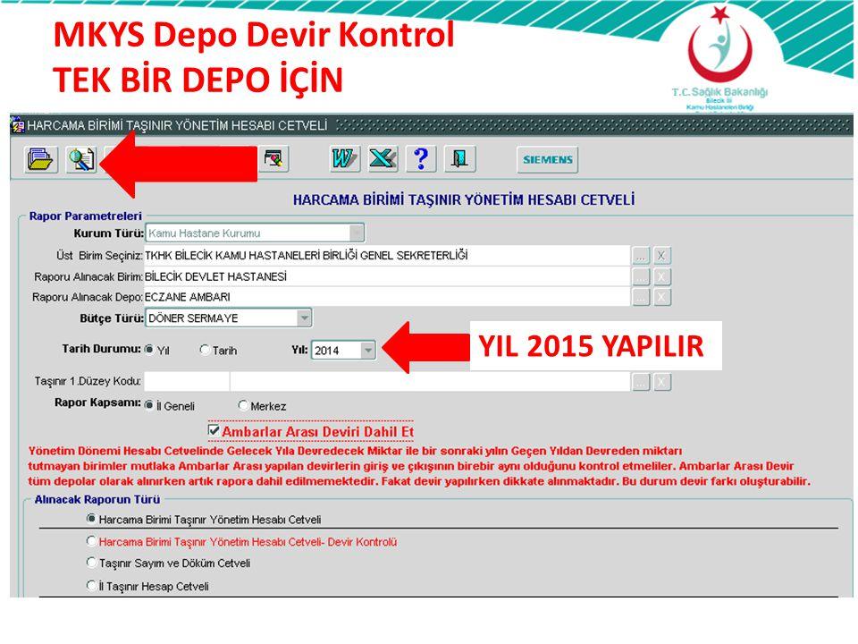 MKYS Depo Devir Kontrol TEK BİR DEPO İÇİN
