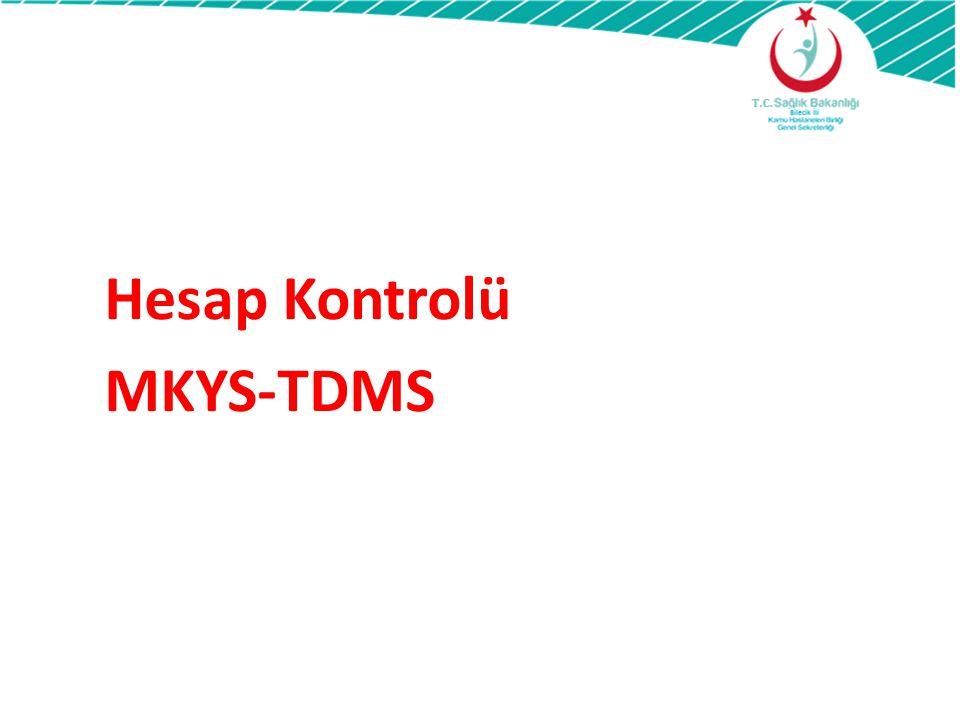 Hesap Kontrolü MKYS-TDMS