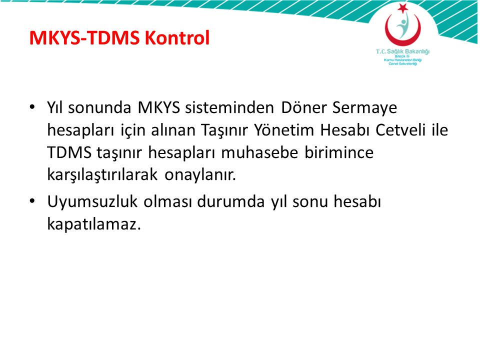 MKYS-TDMS Kontrol