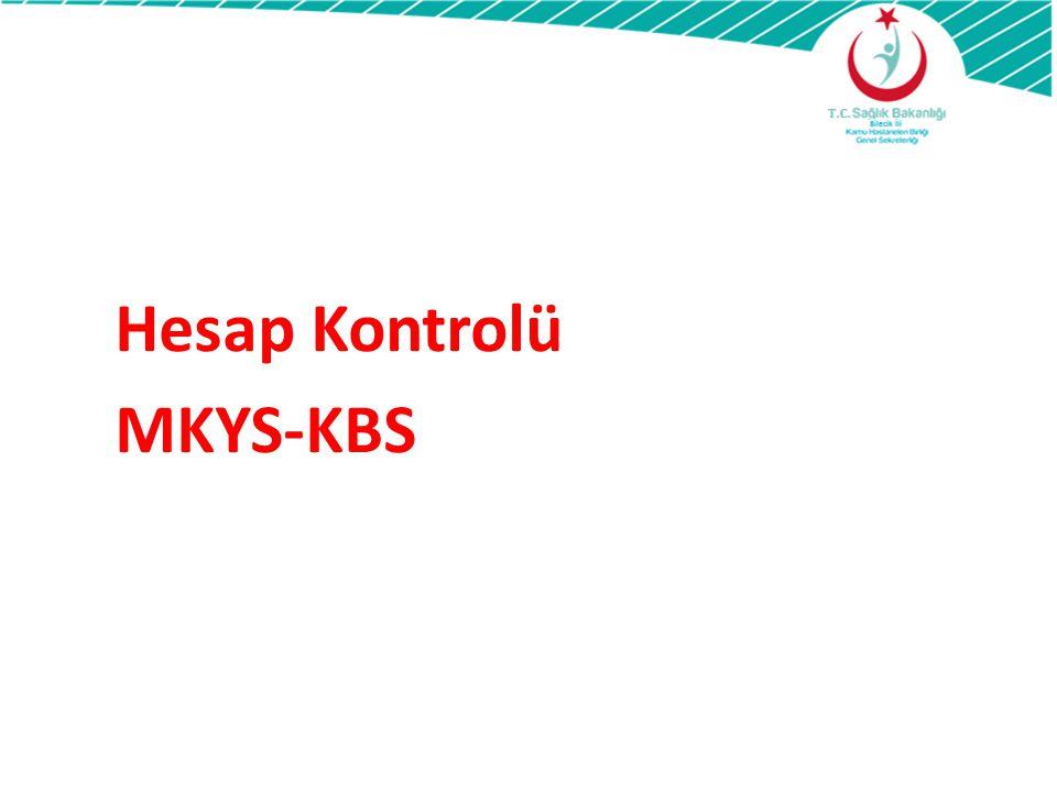 Hesap Kontrolü MKYS-KBS