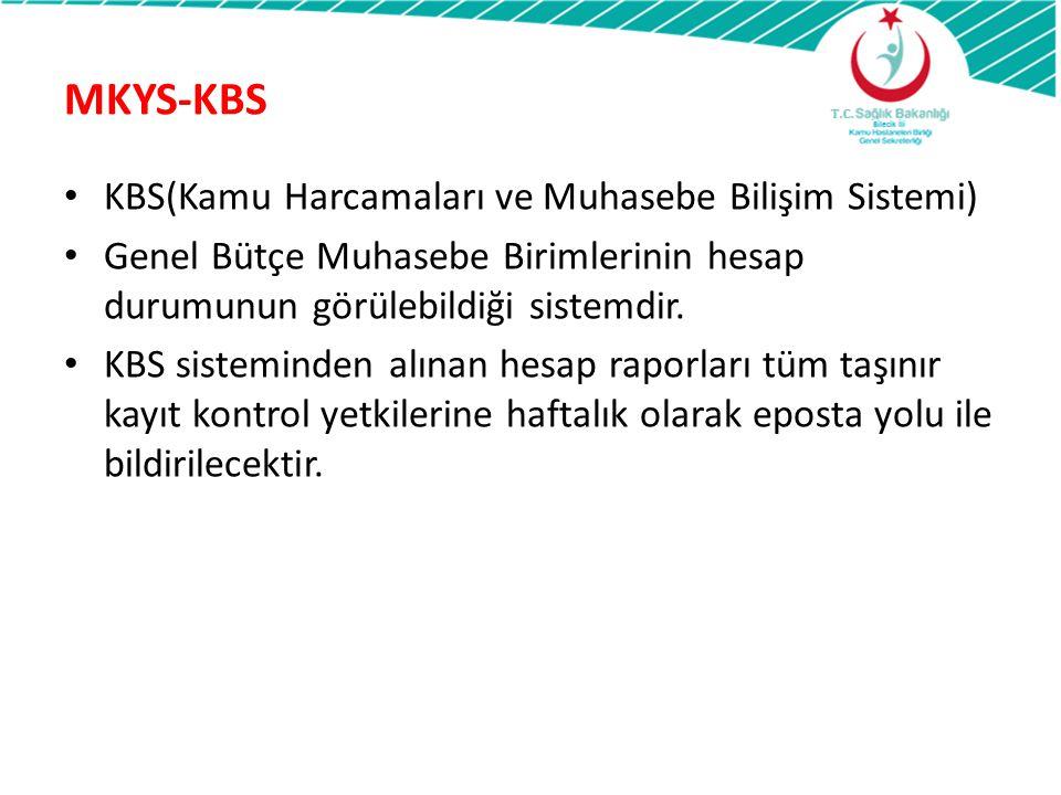 MKYS-KBS KBS(Kamu Harcamaları ve Muhasebe Bilişim Sistemi)