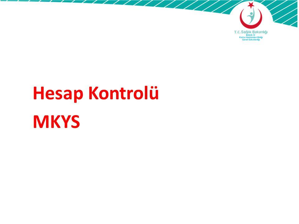 Hesap Kontrolü MKYS