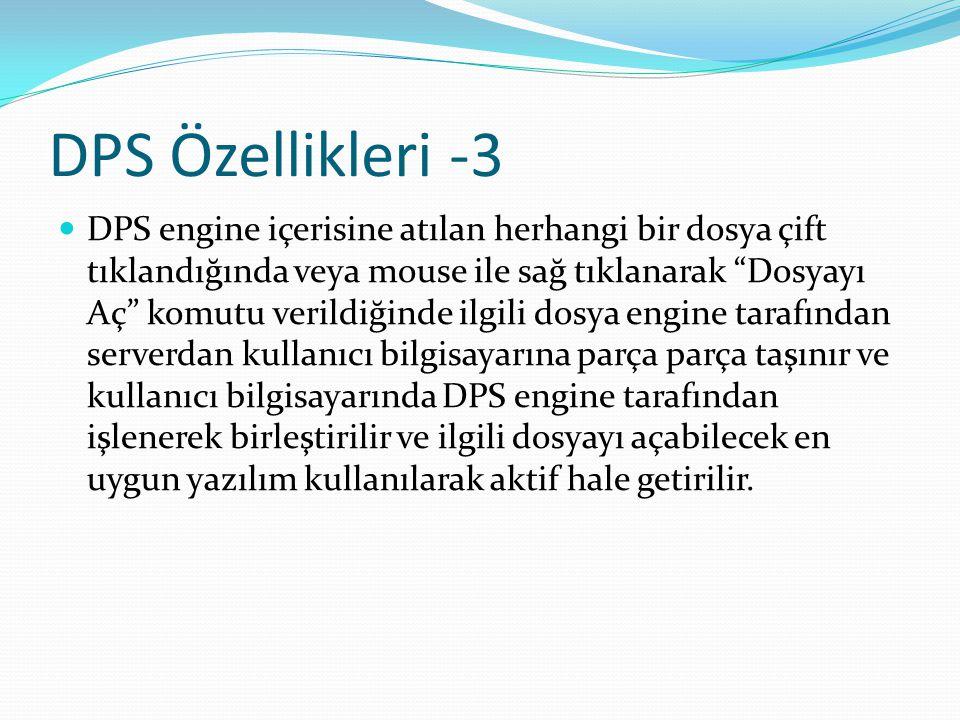 DPS Özellikleri -3