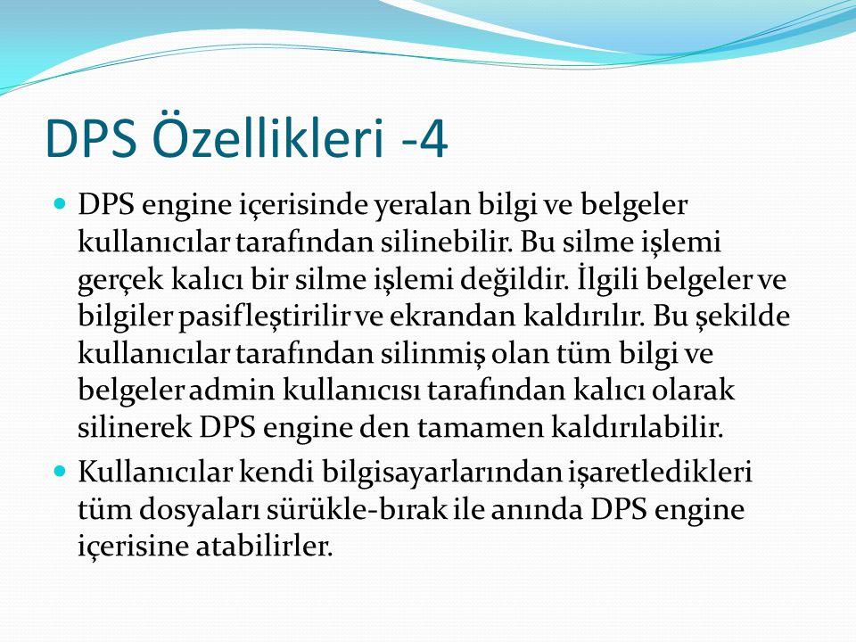 DPS Özellikleri -4