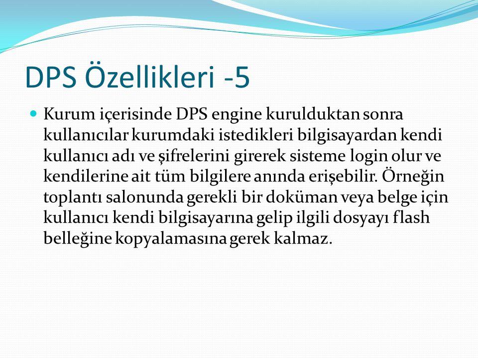 DPS Özellikleri -5