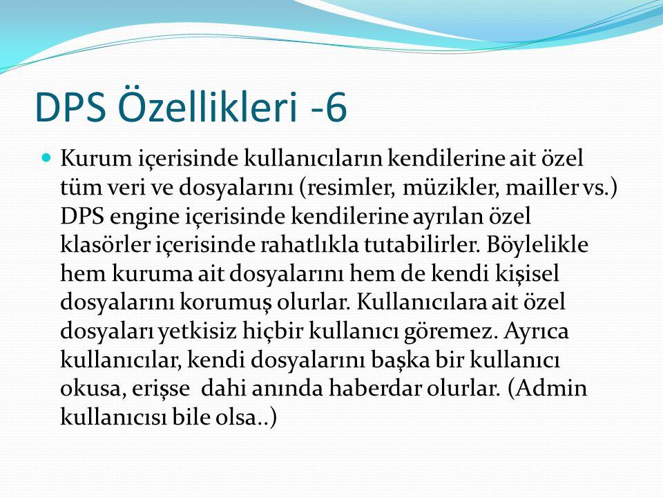 DPS Özellikleri -6