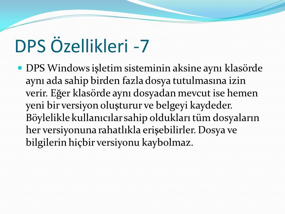 DPS Özellikleri -7