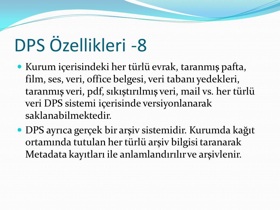 DPS Özellikleri -8
