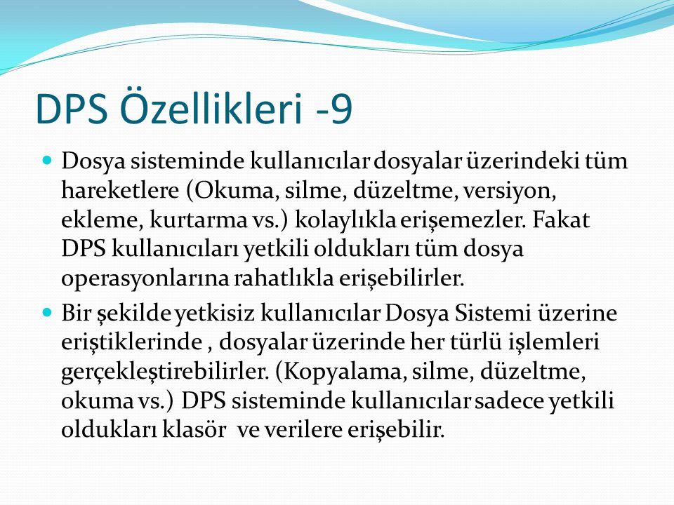 DPS Özellikleri -9