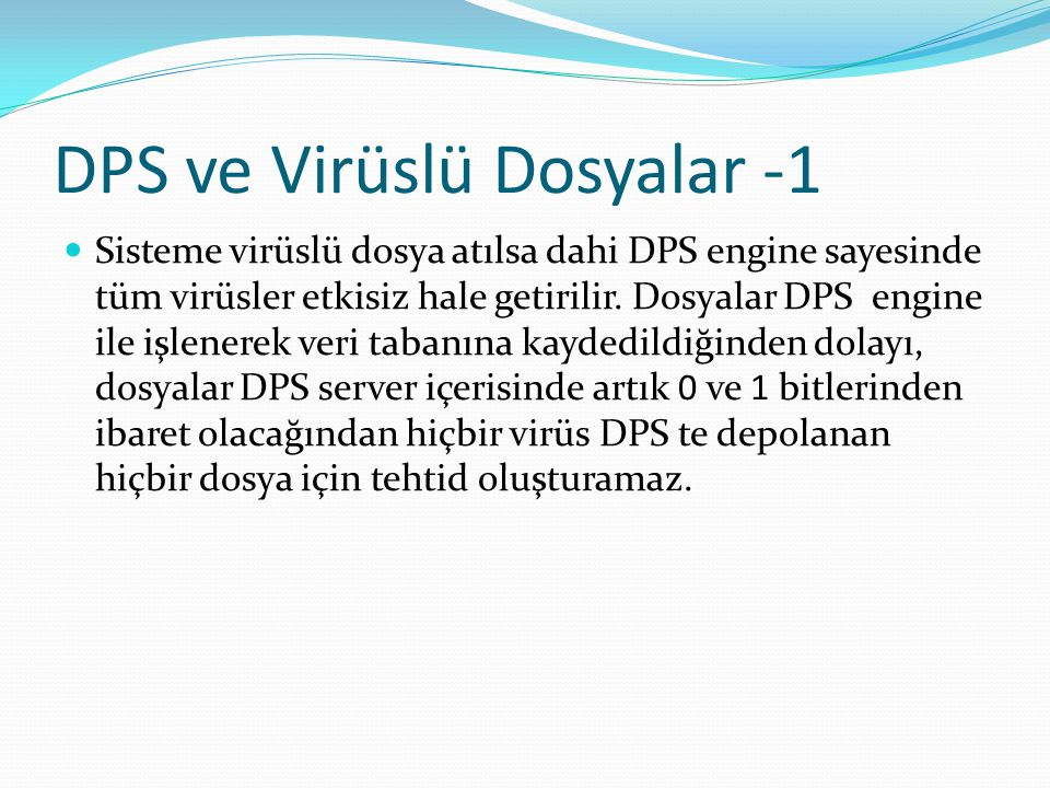 DPS ve Virüslü Dosyalar -1