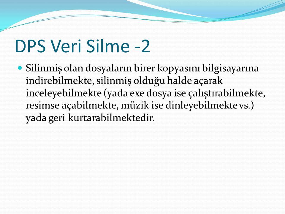 DPS Veri Silme -2