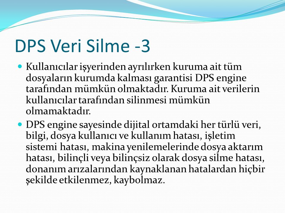 DPS Veri Silme -3