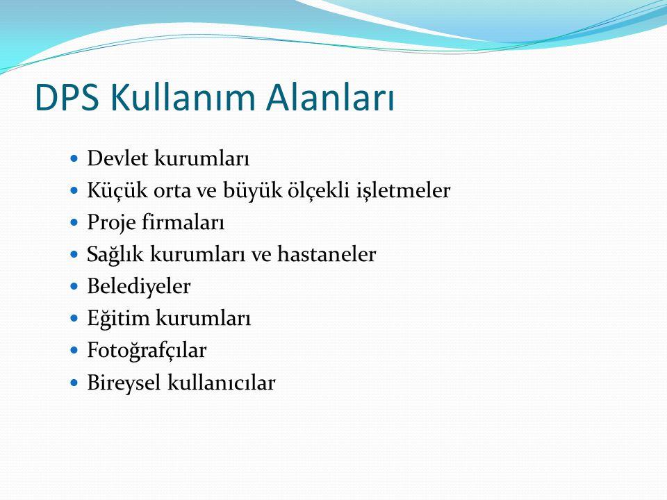 DPS Kullanım Alanları Devlet kurumları