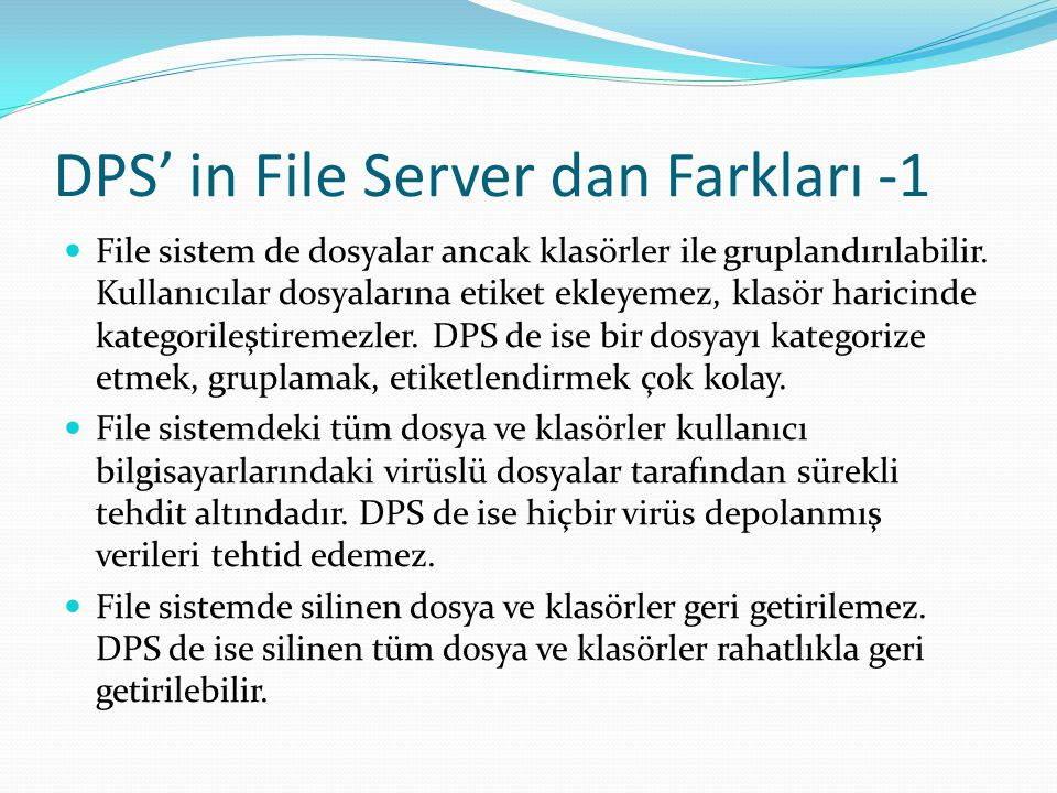 DPS' in File Server dan Farkları -1