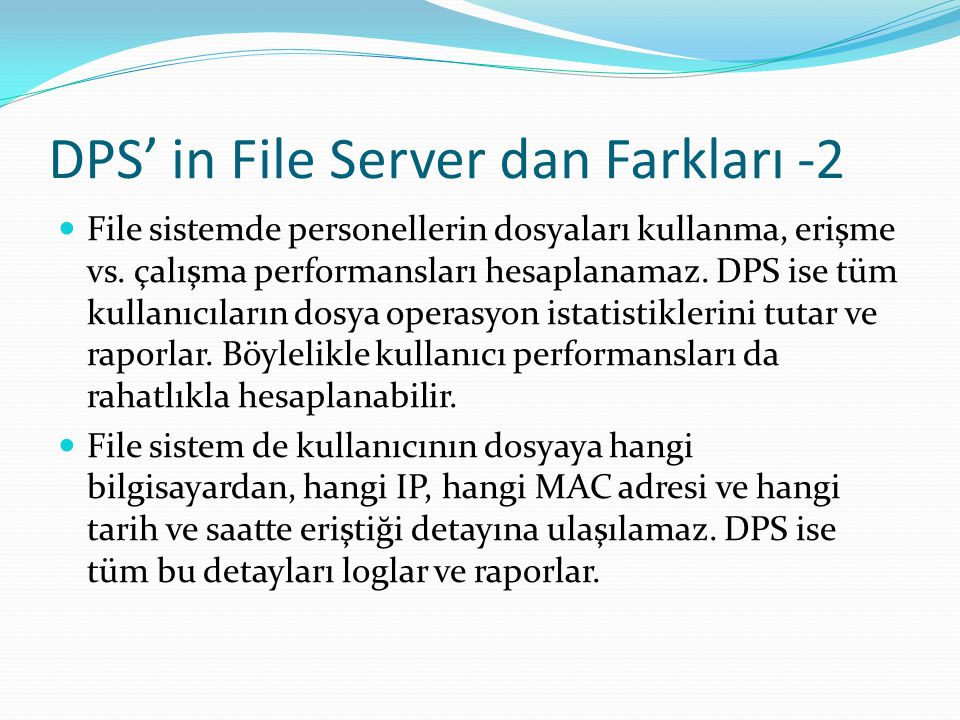 DPS' in File Server dan Farkları -2