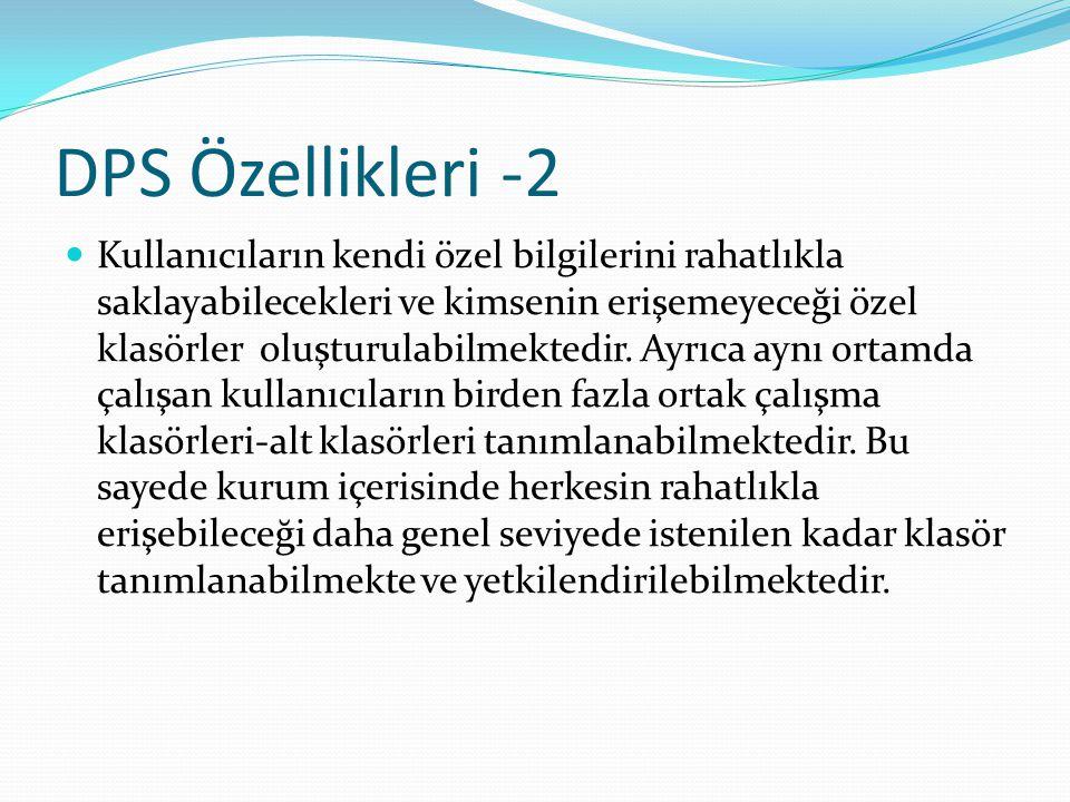 DPS Özellikleri -2