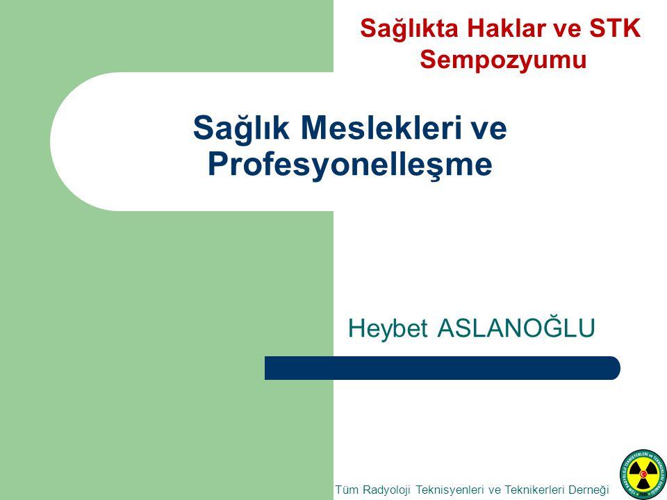 Sağlık Meslekleri ve Profesyonelleşme