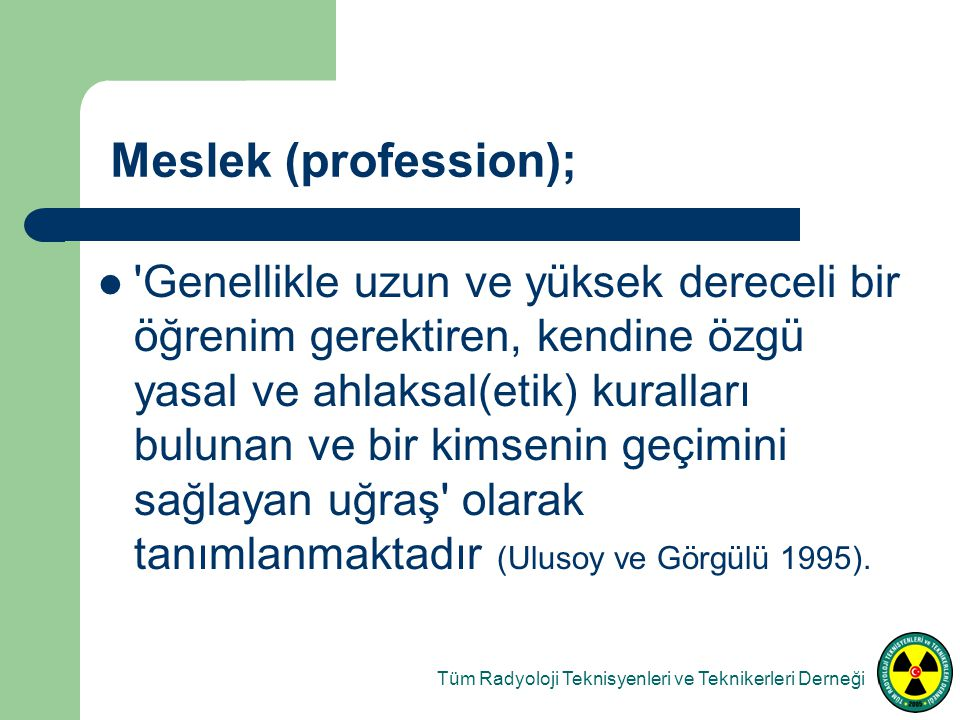 Meslek (profession);