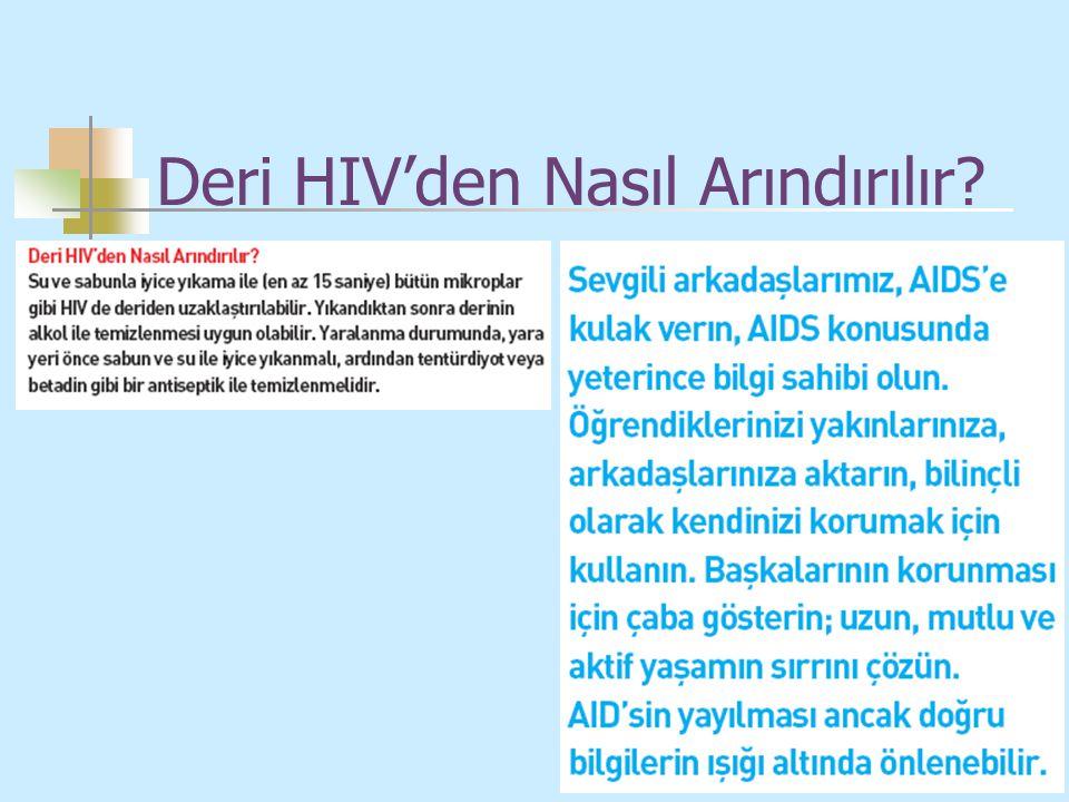 Deri HIV'den Nasıl Arındırılır