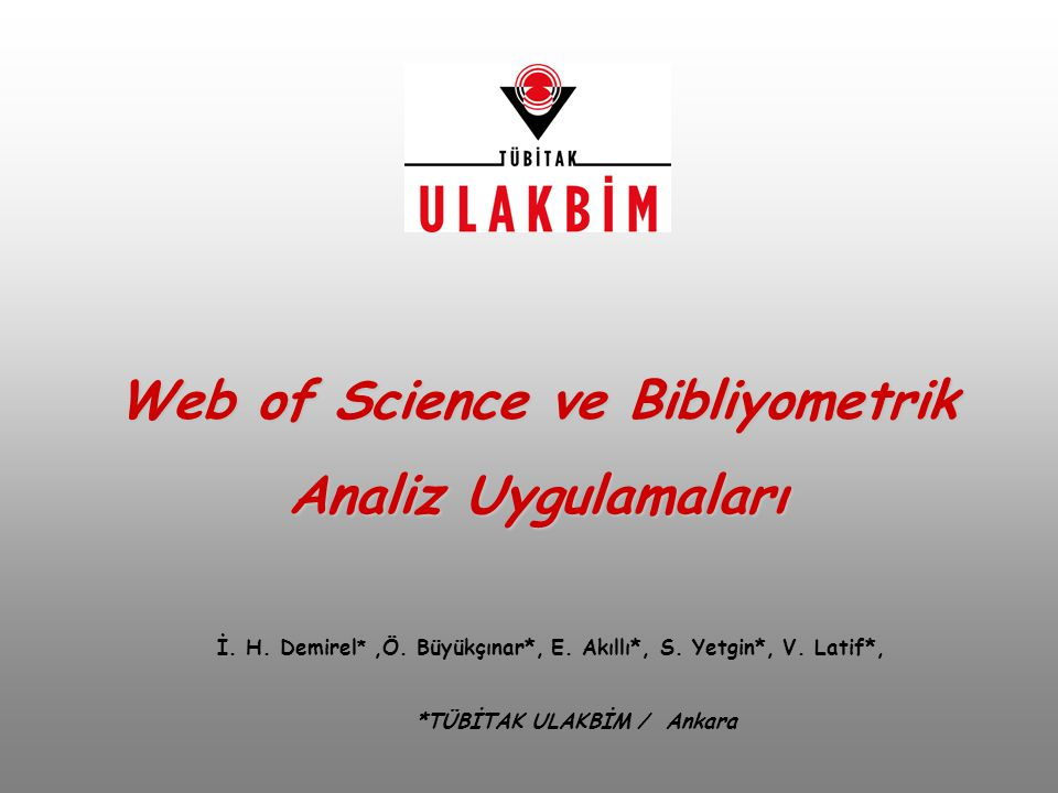 Web of Science ve Bibliyometrik