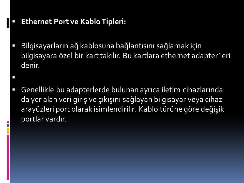 Ethernet Port ve Kablo Tipleri: