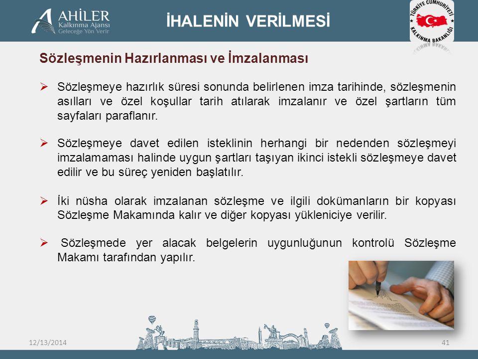 İHALENİN VERİLMESİ Sözleşmenin Hazırlanması ve İmzalanması