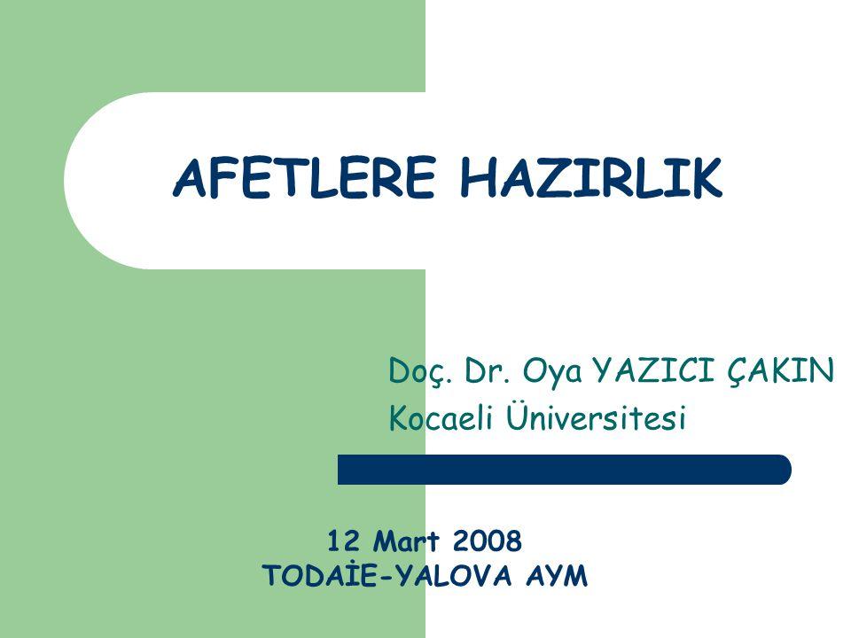 Doç. Dr. Oya YAZICI ÇAKIN Kocaeli Üniversitesi