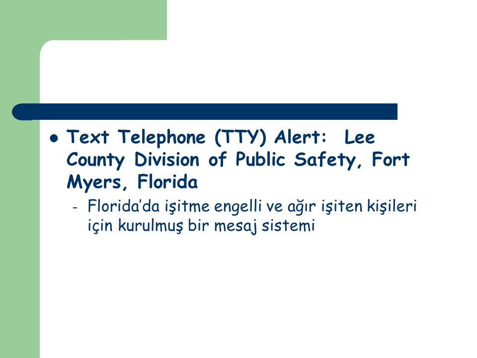 Text Telephone (TTY) Alert: Lee County Division of Public Safety, Fort Myers, Florida