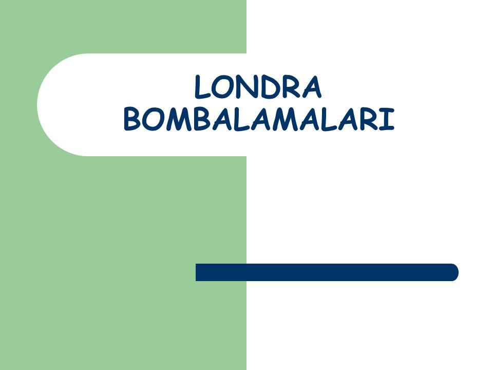 LONDRA BOMBALAMALARI
