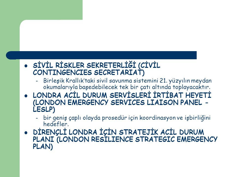 SİVİL RİSKLER SEKRETERLİĞİ (CİVİL CONTINGENCIES SECRETARIAT)