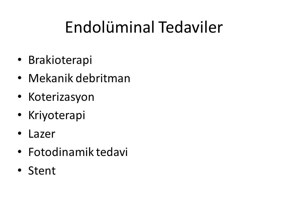 Endolüminal Tedaviler