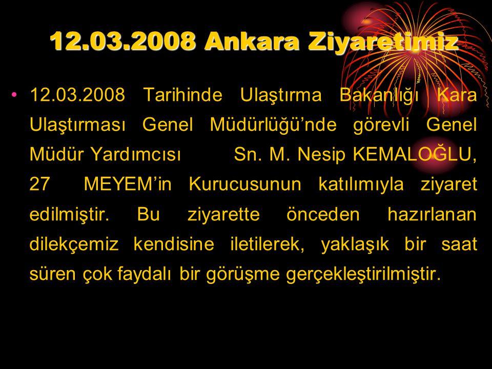 12.03.2008 Ankara Ziyaretimiz