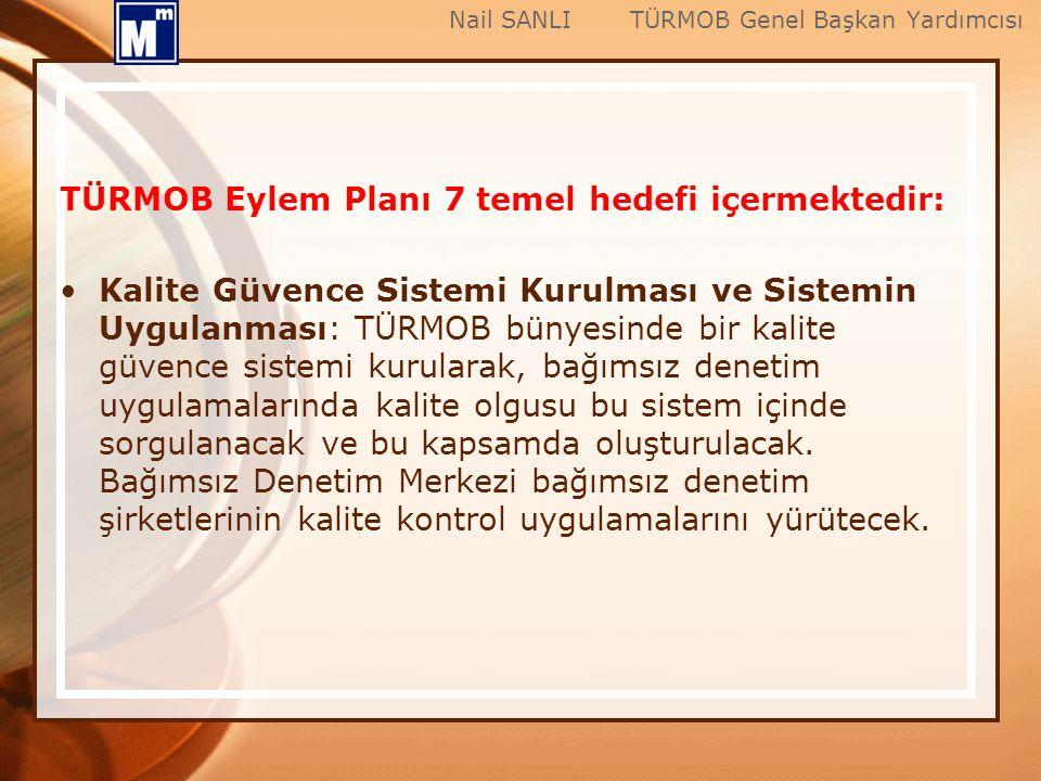 TÜRMOB Eylem Planı 7 temel hedefi içermektedir: