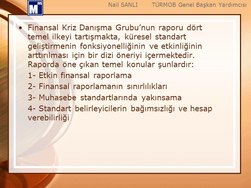 1- Etkin finansal raporlama 2- Finansal raporlamanın sınırlılıkları