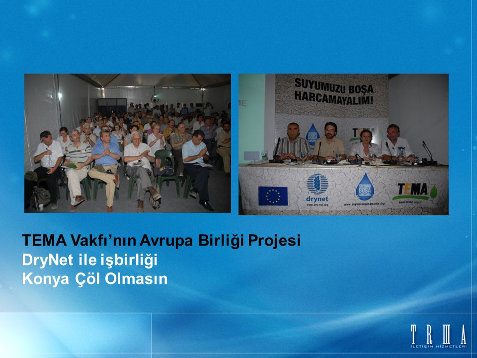 TEMA Vakfı'nın Avrupa Birliği Projesi