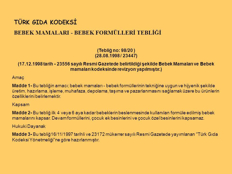 BEBEK MAMALARI - BEBEK FORMÜLLERİ TEBLİĞİ