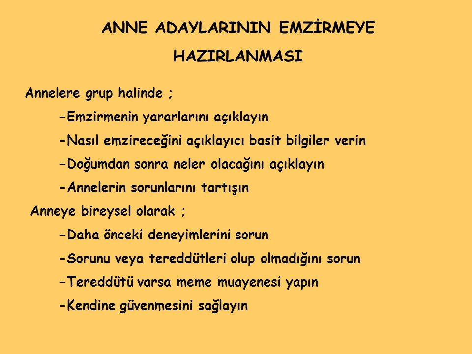 ANNE ADAYLARININ EMZİRMEYE