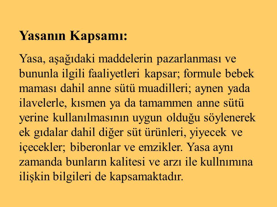 Yasanın Kapsamı: