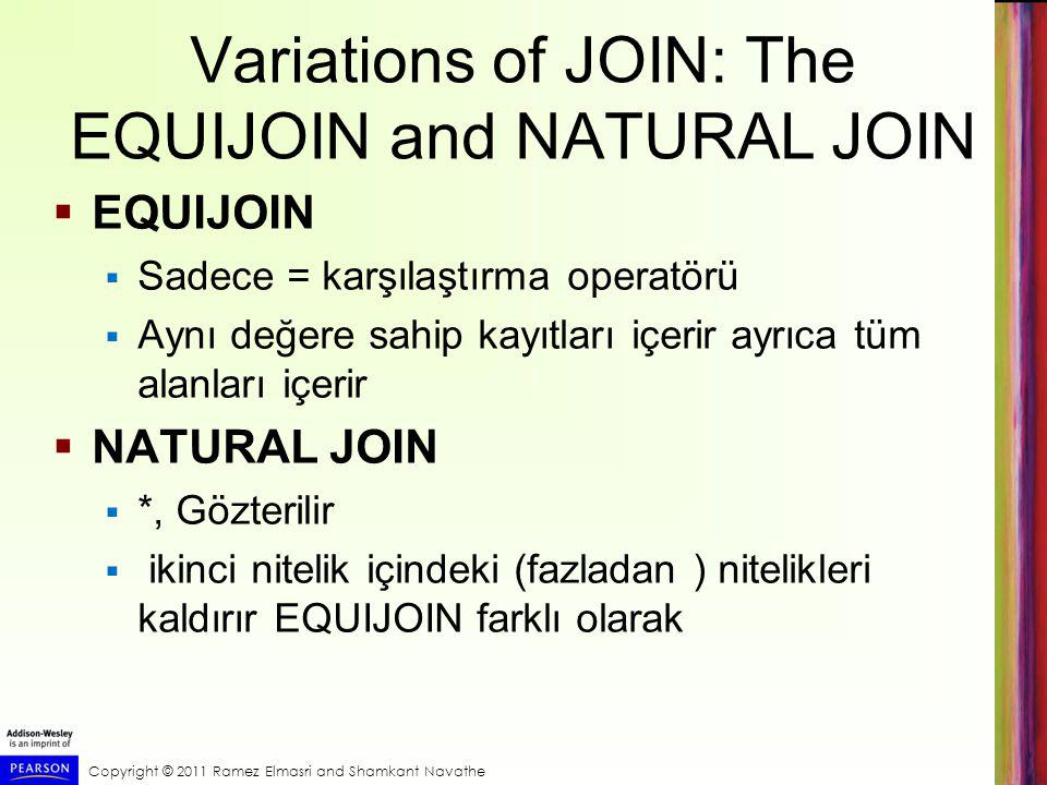 Variations of JOIN: The EQUIJOIN and NATURAL JOIN
