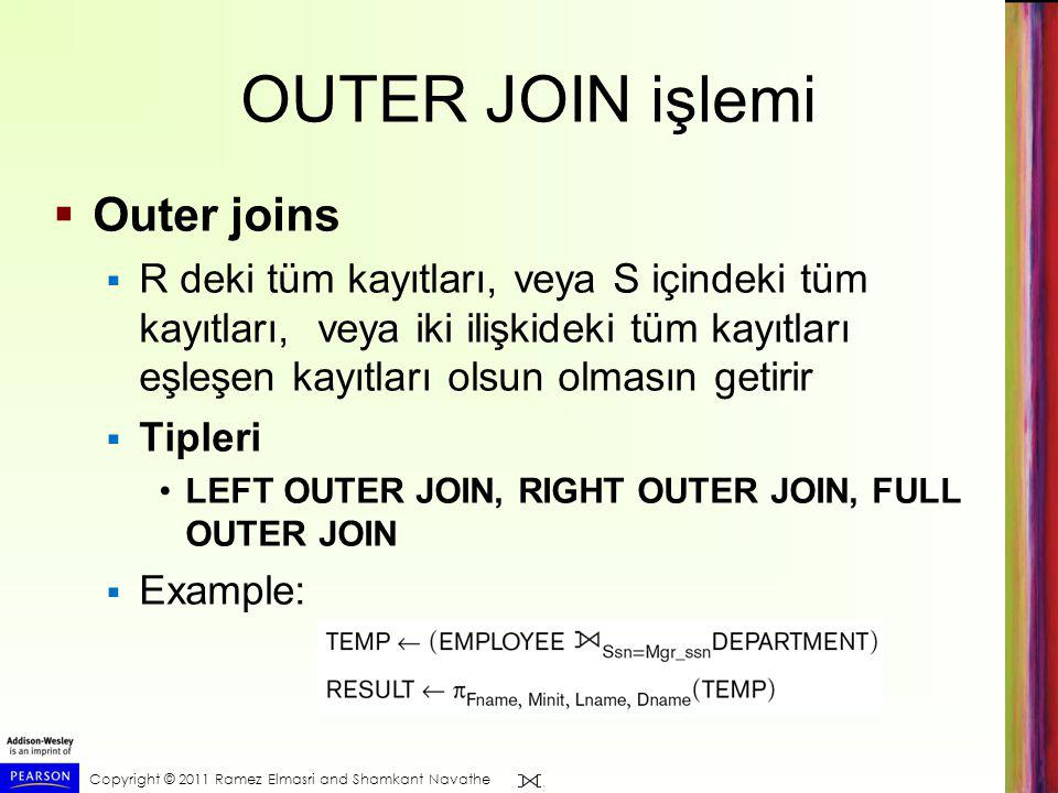 OUTER JOIN işlemi Outer joins