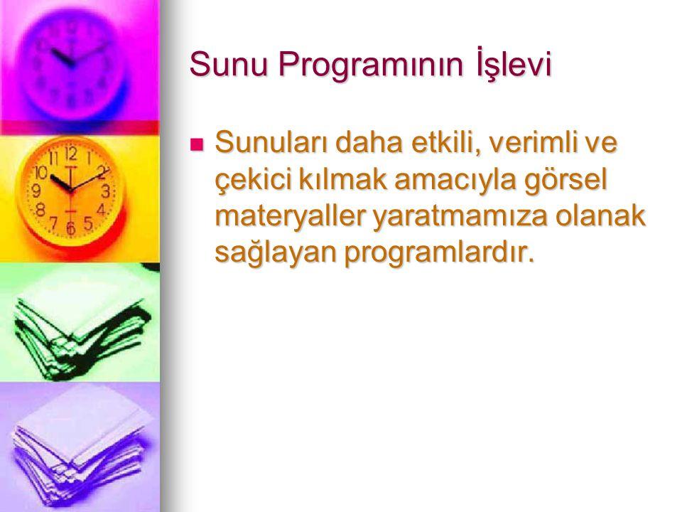 Sunu Programının İşlevi