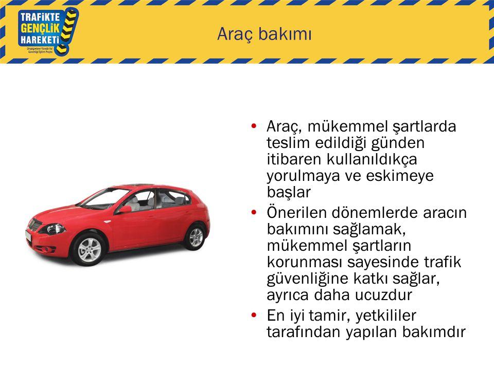 Araç bakımı Araç, mükemmel şartlarda teslim edildiği günden itibaren kullanıldıkça yorulmaya ve eskimeye başlar.