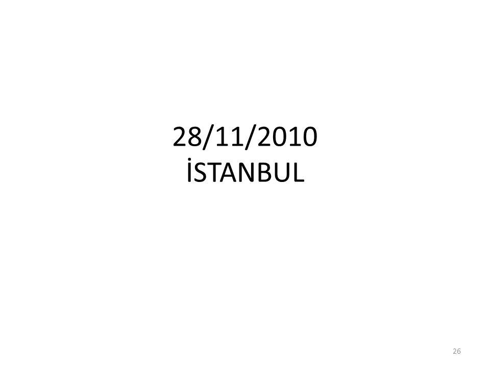 28/11/2010 İSTANBUL