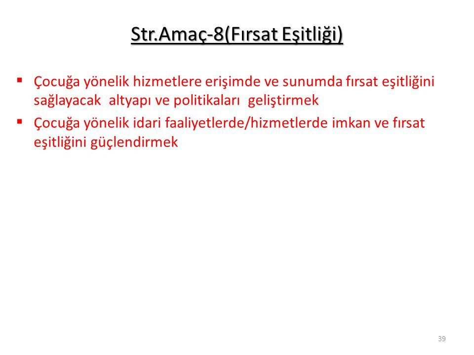 Str.Amaç-8(Fırsat Eşitliği)