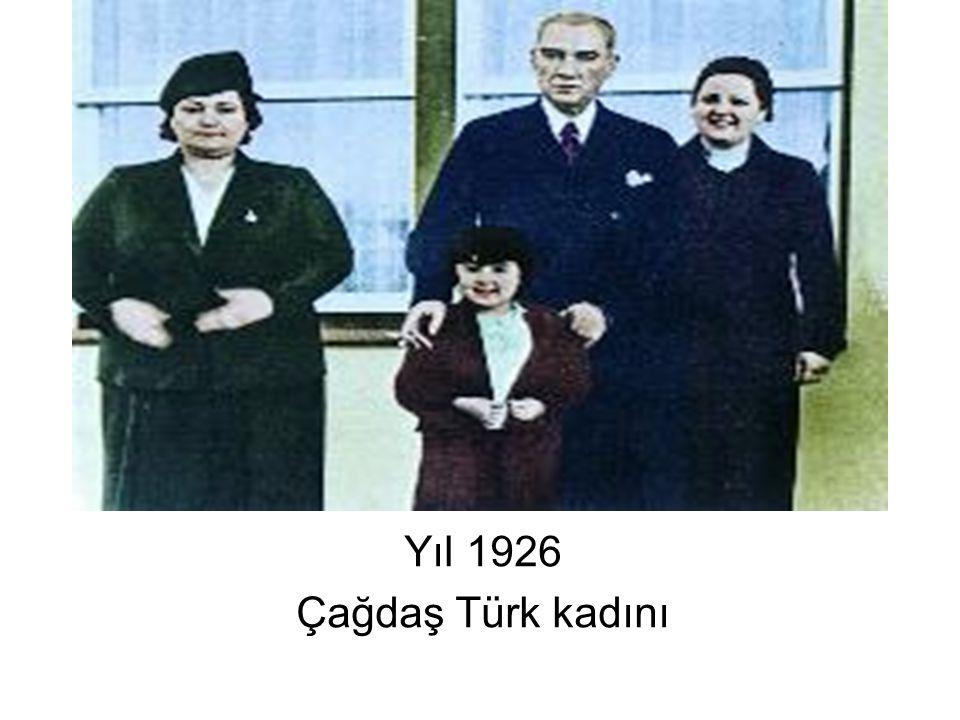 Yıl 1926 Çağdaş Türk kadını