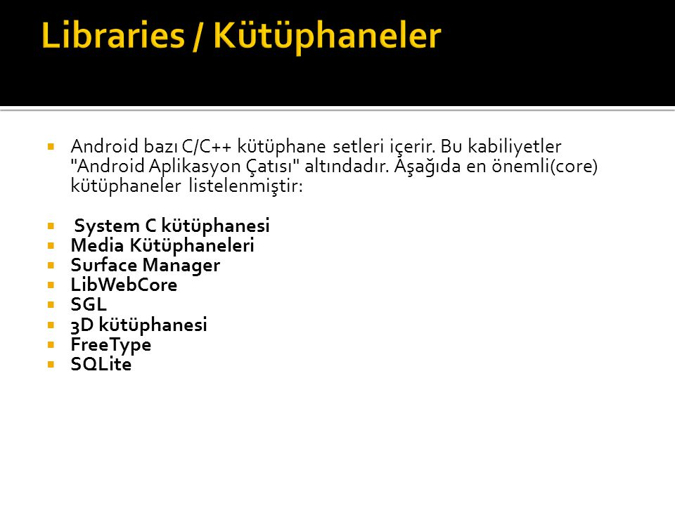 Libraries / Kütüphaneler